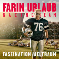 Farin Urlaub Racing Team - Faszination Weltraum