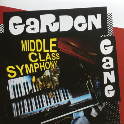 Garden Gang - Middle Class Symphony