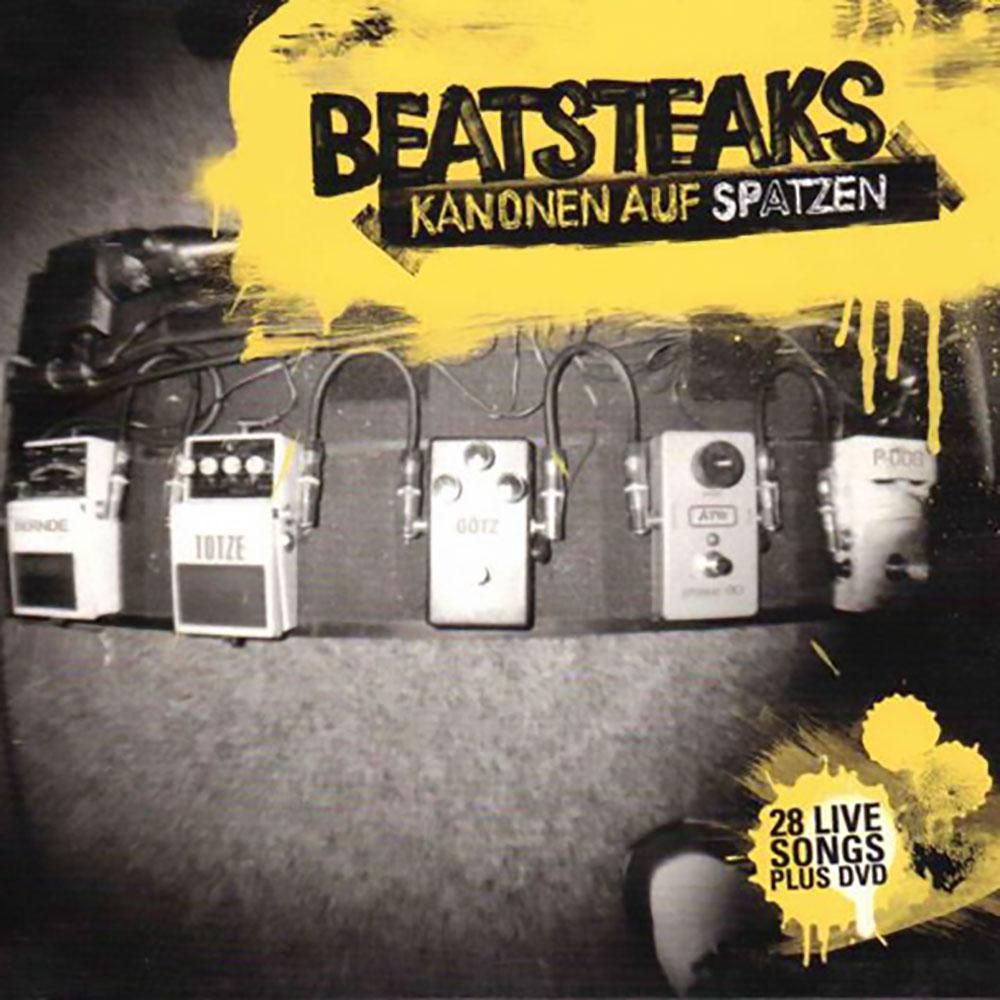 Beatsteaks - Kanonen auf Spatzen
