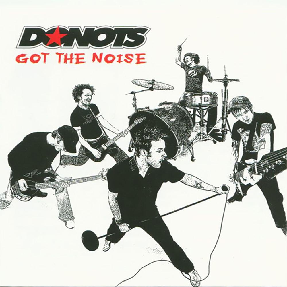 Donots - Got The Noise