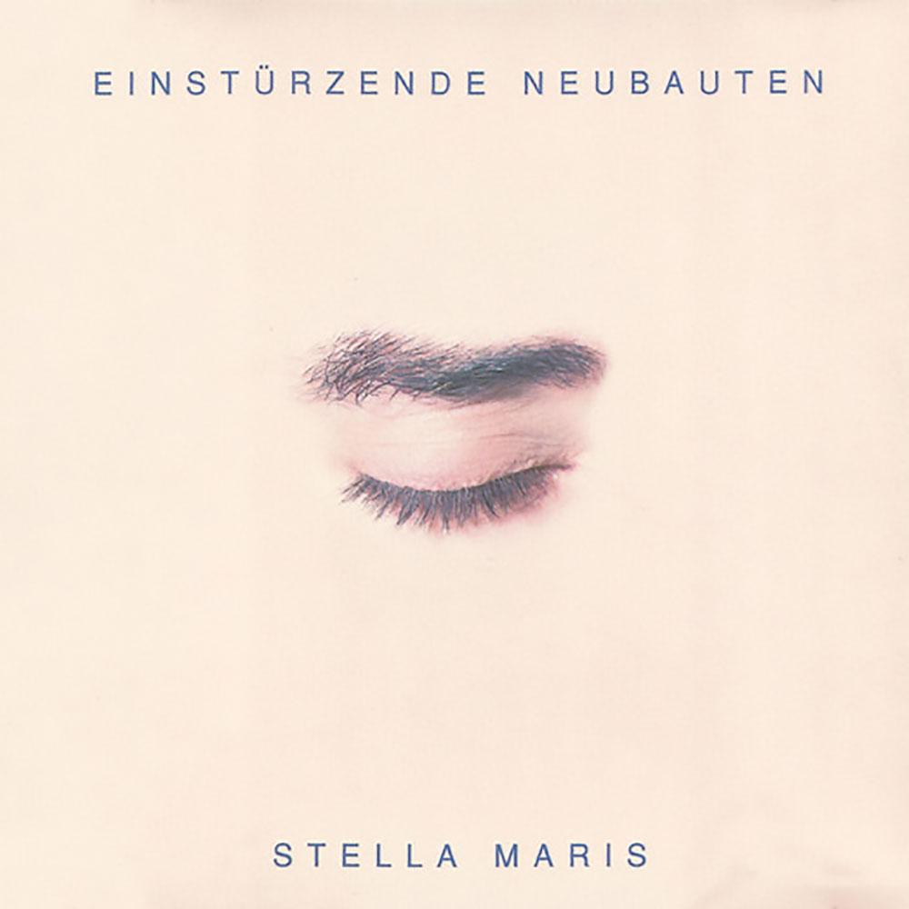 Einstürzende Neubauten - Stella Maris