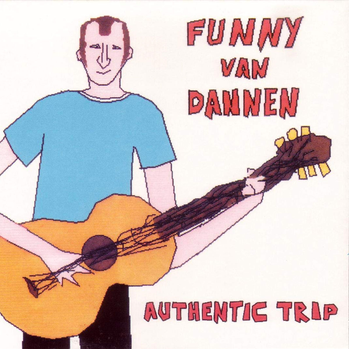 Funny van Dannen - Authentic Trip