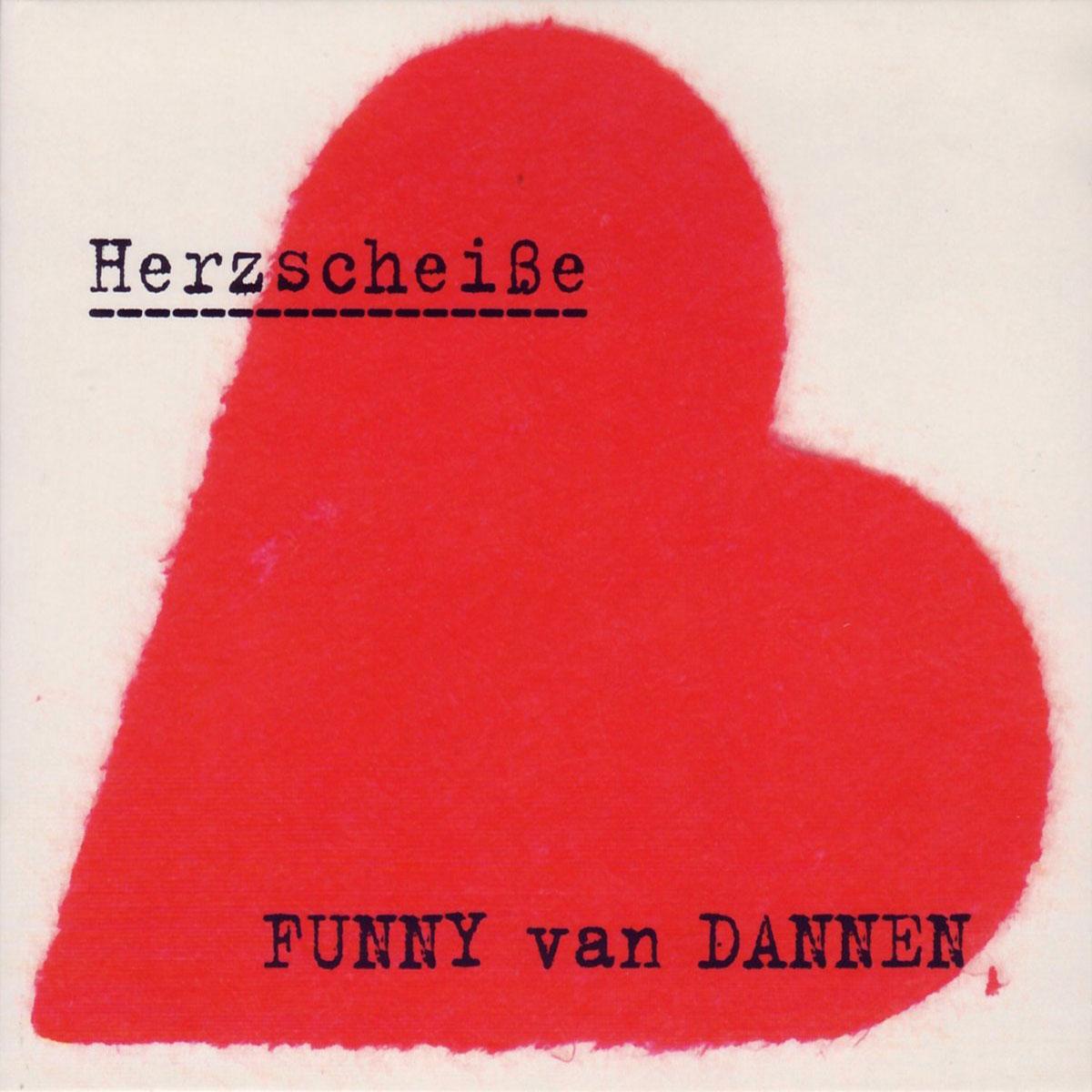 Funny van Dannen - Herzscheiße