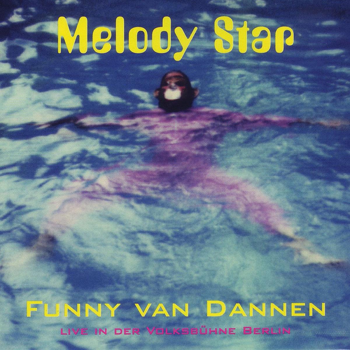 Funny van Dannen - Melody Star