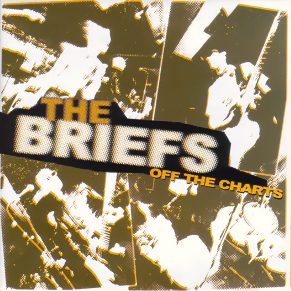 The Briefs - Off The Charts