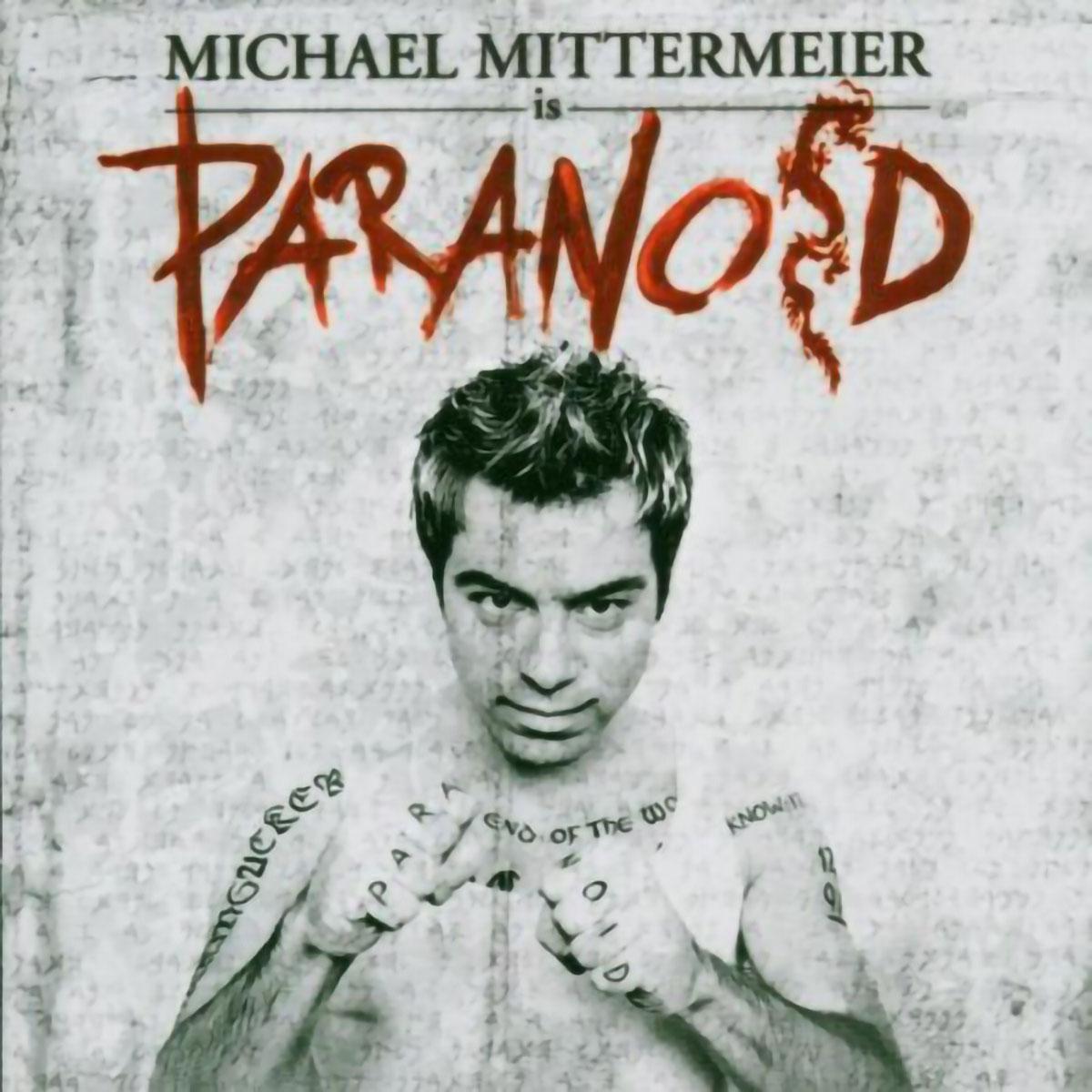 Michael Mittermeier - Paranoid