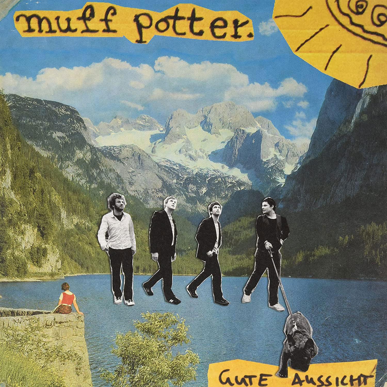 Muff Potter - Gute Aussicht