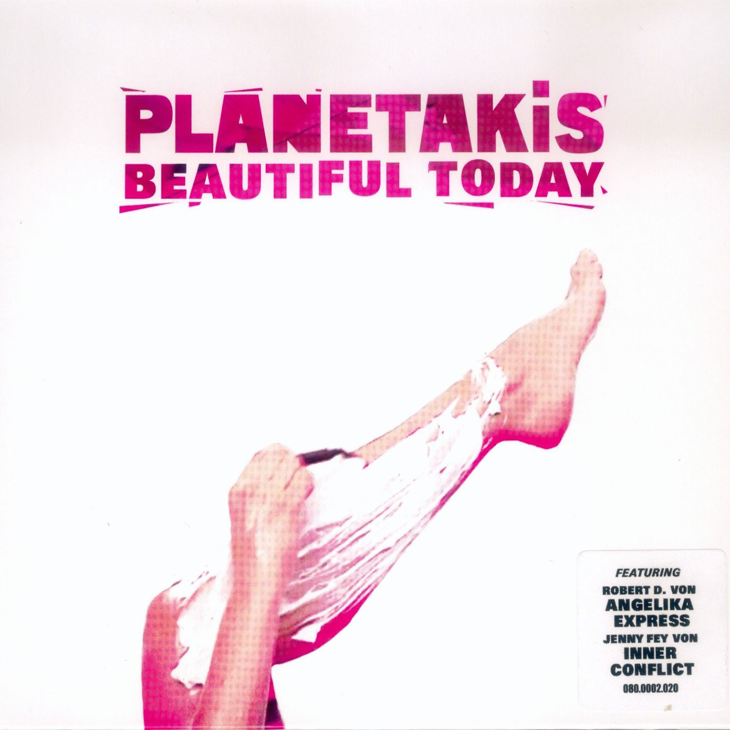 Planetakis - Beautiful Today