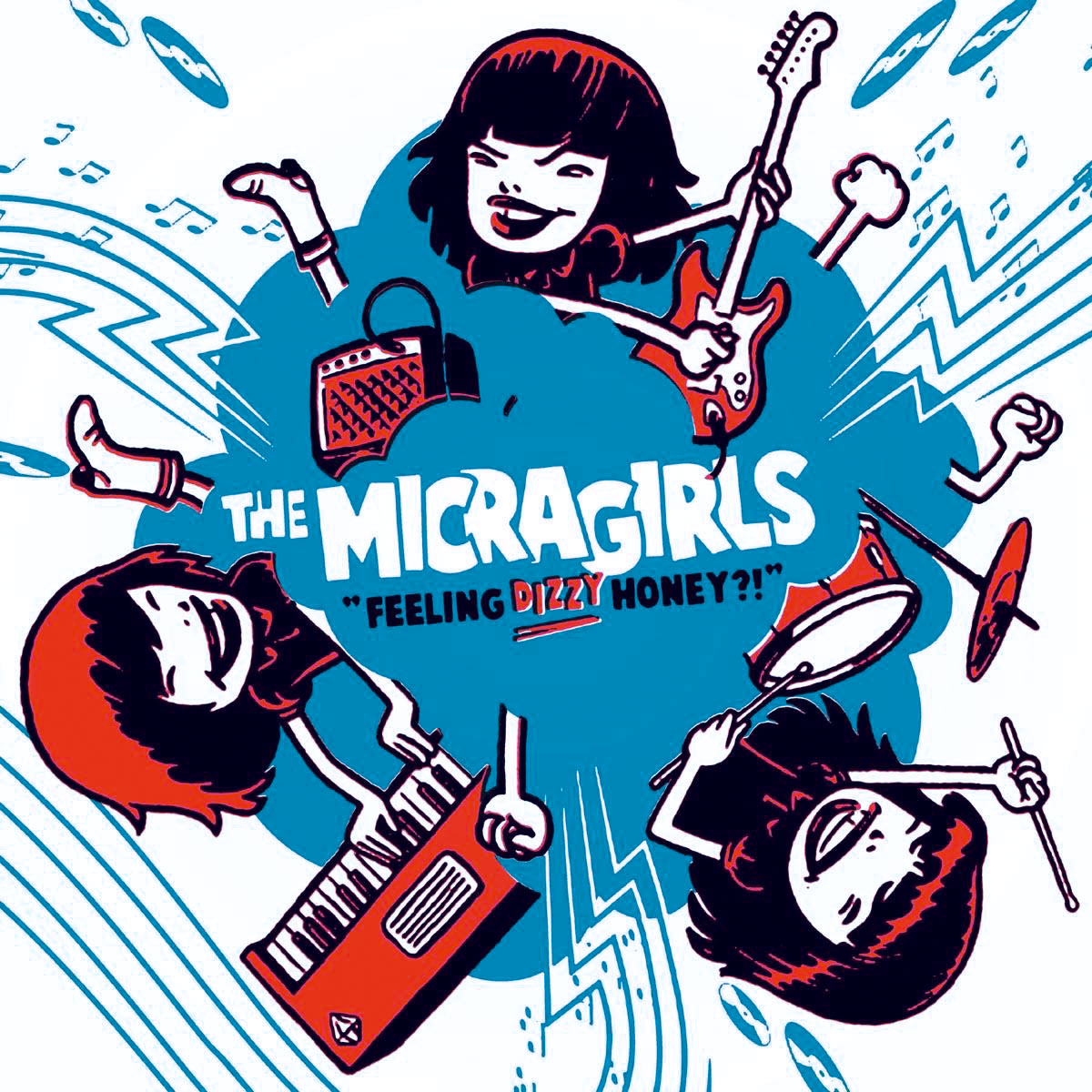 The Micragirls - Feeling Dizzy Honey?!